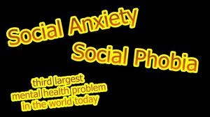 Social Anxiety Disoder